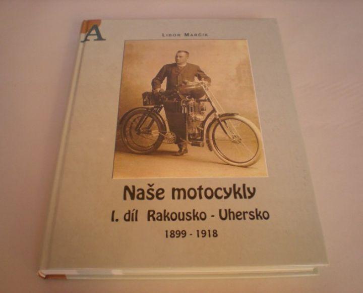 Kniha - Naše motocykly 1.diel ČZ